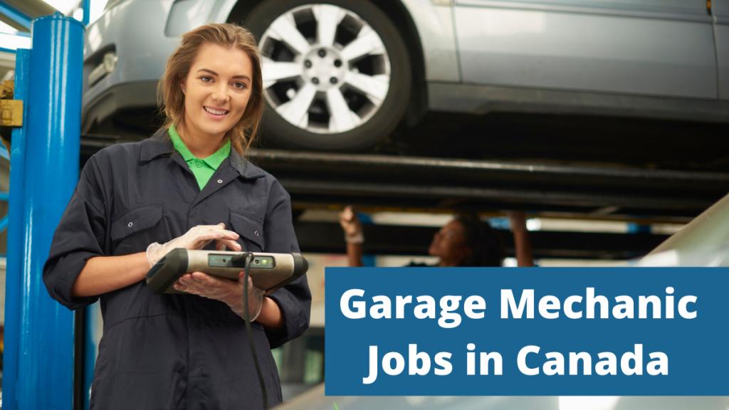 Garage Mechanic Jobs In Canada