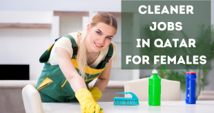 Cleaner Jobs In Qatar For Females 2021